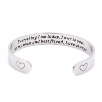 Mother of the Bride Gift Everything I am Today I Owe To You Cuff Bracelet Mother's Day Gift - Cuff - CL1856I7UKN