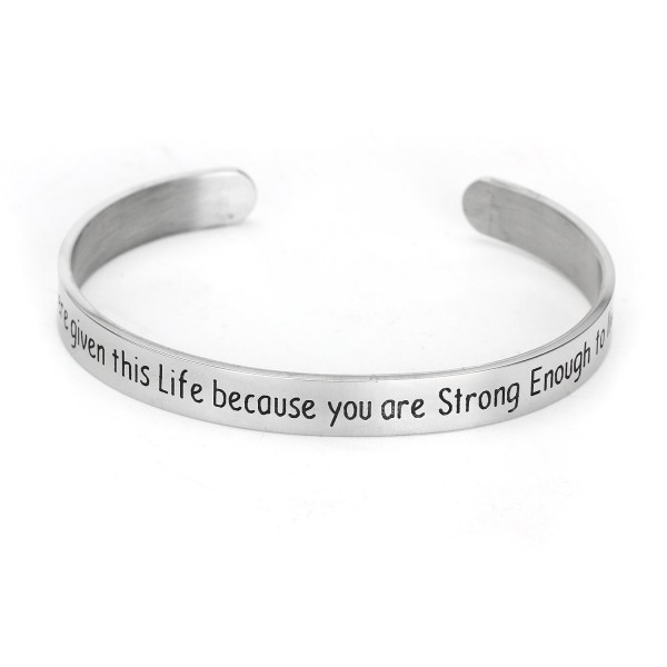 You Were Given This Life Because You are Strong Enough To Live It Inspirational Cuff Bracelet - C31840THDH5