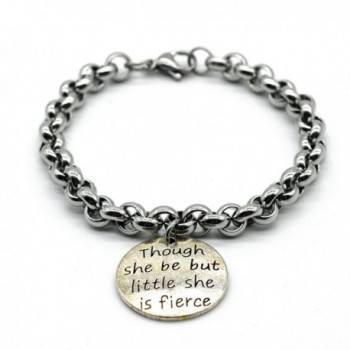 Stainless Steel Link Bracelet- Though She Be But Little She is Fierce- Handmade in USA- LB01 - CI17YCHHIGE