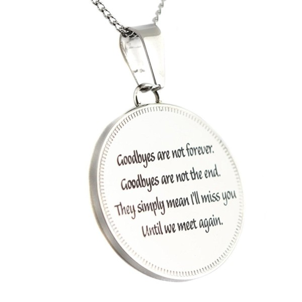 Until We Meet Again Round Pendant Goodbyes Are Not Forever Necklace - C112JEX12ON