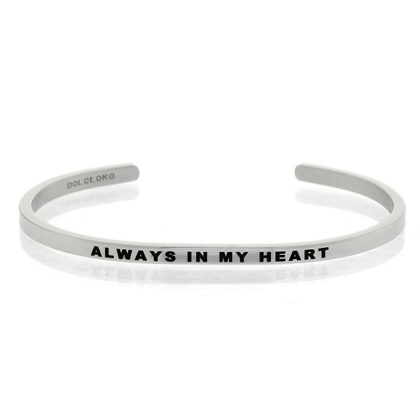 Mantra Phrase: ALWAYS IN MY HEART - 316L Surgical Steel Cuff Band - C912NG776AP
